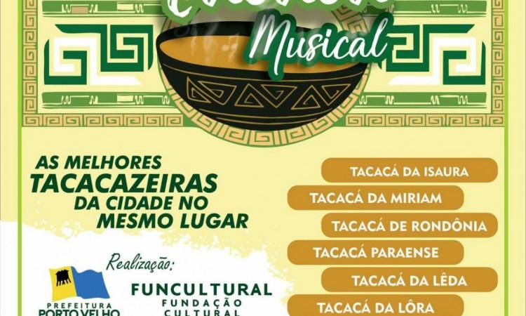 Funcultural realizou terceira edição do Tacacá Musical; o evento acontecerá uma vez por semana